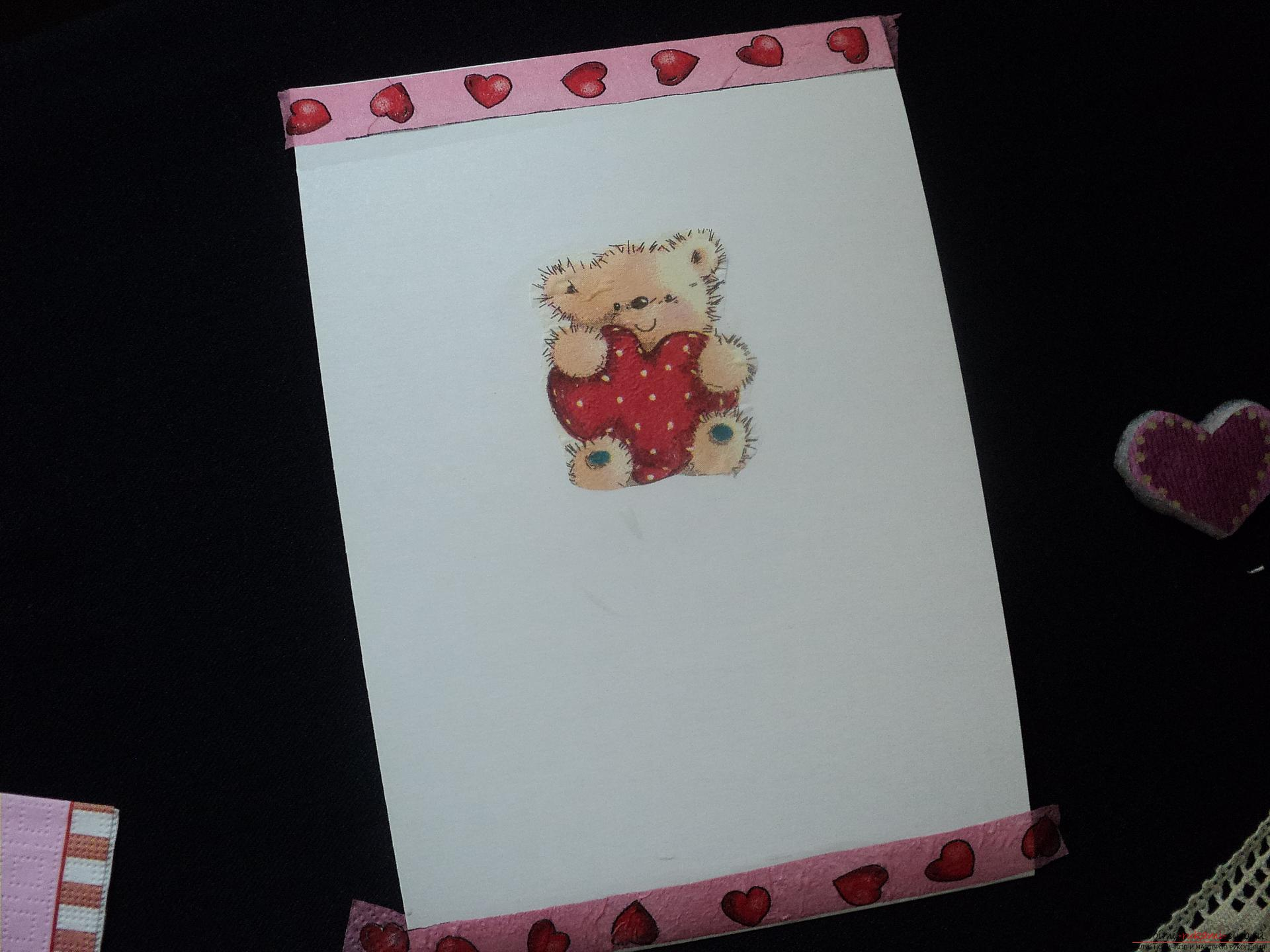 This master class will teach you how to make postcards with Valentine's Day in the technique of decoupage with your own hands .. Photo # 3