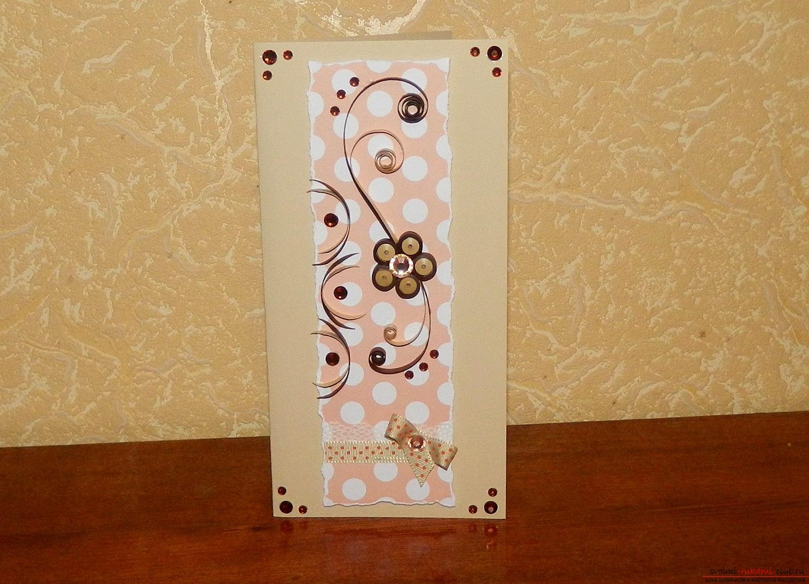 This master class will teach you how to make a postcard with your own hands in the quilling technique .. Photo # 27