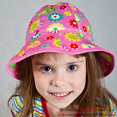 How to sew a summer children's hat, which will protect the child from the active sun on hot days of the coming summer. Pattern of Panama for a child and a description of the sewing process. Photo №1