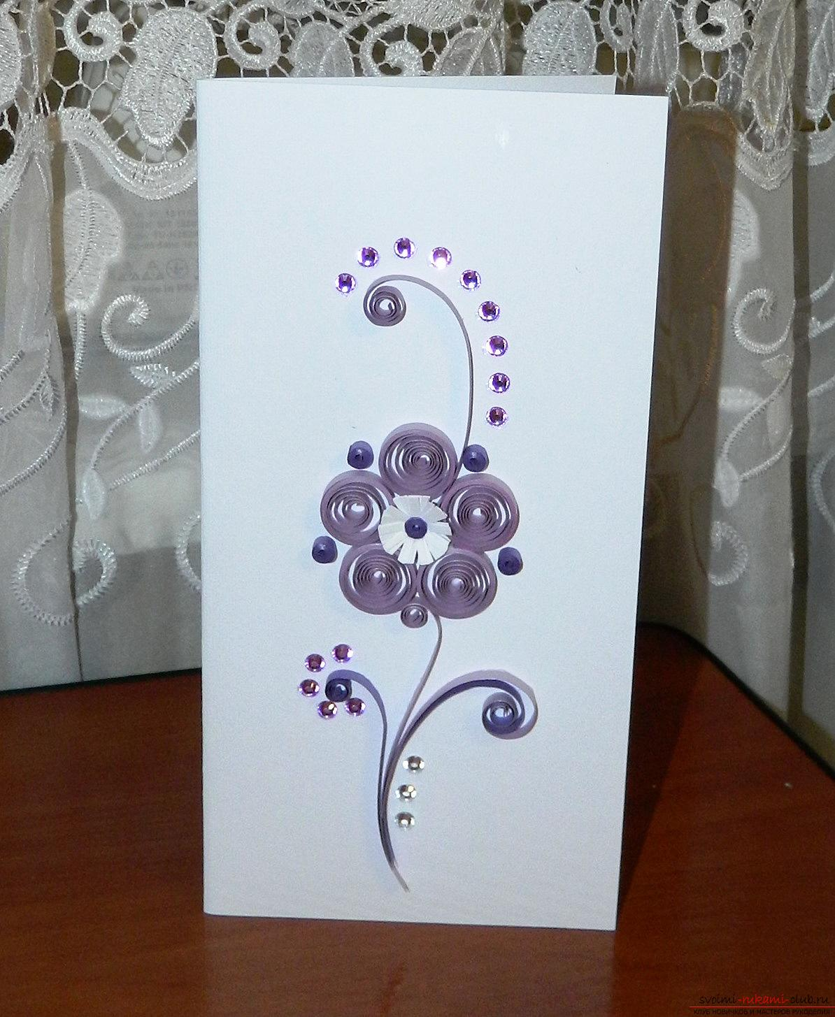This master class is designed for those who want to learn how to make beautiful quilling greeting cards and flowers with their own hands .. Photo # 1