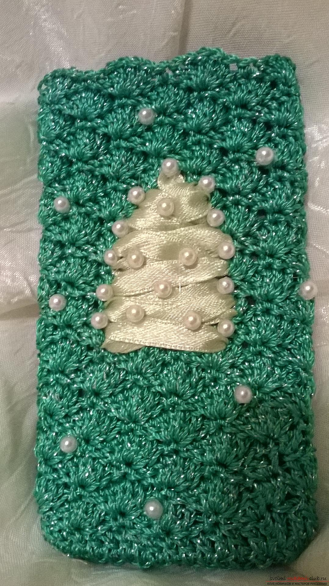 This master class knitting for beginners will teach how to crochet the case for the phone. Photo №1