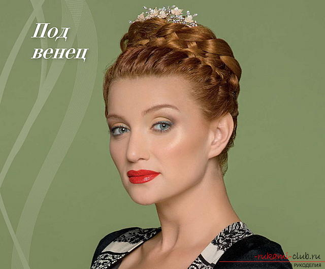 We learn to make a hairdo for the wedding with our own hands. Photo №1