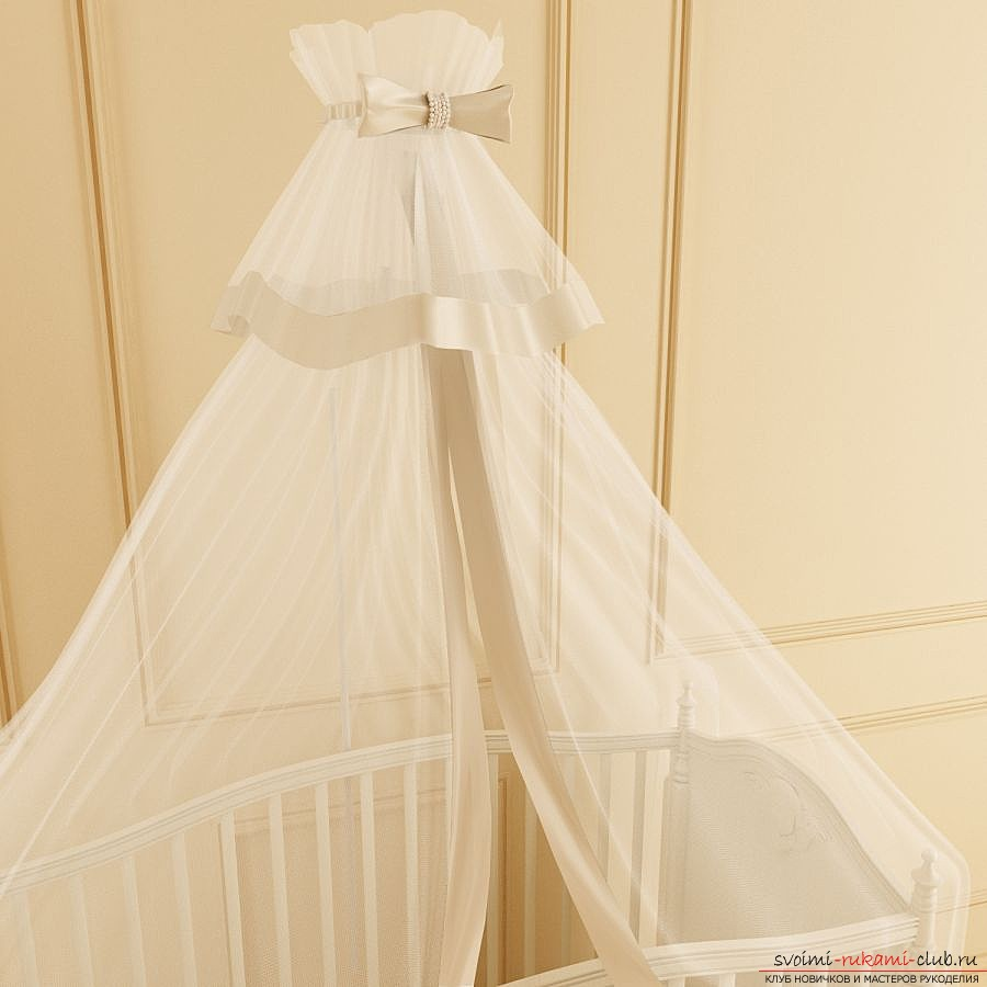 How to sew a canopy yourself. Tips for sewing the first curtains for the baby. Step-by-step description of the process of making light curtains over a baby crib. Photo №1
