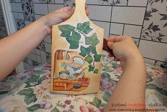Decoupage for a cutting board with their own hands: a master class for boards, photo. Photo №5